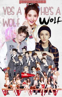 Yes Wolf-He's a Wolf (EXO fanfic)