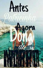 Antes Patricinha Agora Dona Do Morro- SEGUNDA TEMPORADA  by RLobs14