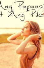 Ang Papansin at Ang Pikon (one shot) by imjustsmalltowngirl