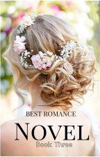 Best Romance Novel (Book Three) by HijabiQueen74