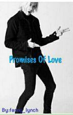 Promises Of Love 《Riker Lynch》 by Nany_Mtz