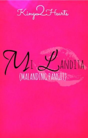 Mi Landita : Malanding Pangit [Short Story]