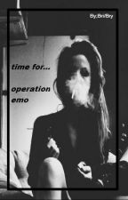 time for operation emo by x_beautiful_thin_x