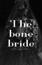 The Bones  Of Love  by Yanti985yui
