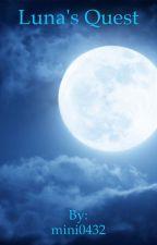 Luna's Quest by mini0432