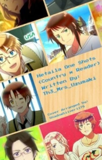 Hetalia one shots (Country x Reader)