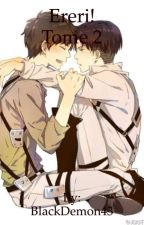 Ereri! Tome 2 by BlackDemon43