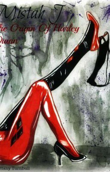 Mistah J - The Origin of Harley Quinn