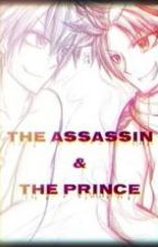 The Assassin And The Prince [Yaoi GraTsu] by Nashira_Lorina12