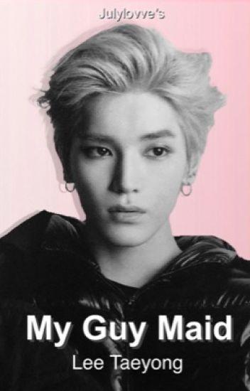 My Guy Maid | Taeyong  ✔️