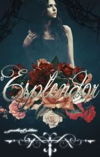 Esplendor by Dangerous_dylan