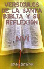 """VERSÍCULOS DE LA SANTA BIBLIA Y SU REFLEXIÓN """"NVI"""". by NaomyMR"""