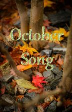 October Song (Complete) by merylfan2