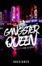 Queen Of Gangsters by ayah_mazing