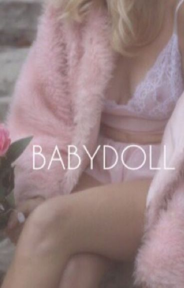 Babydoll (young Leonardo DiCaprio fanfiction)