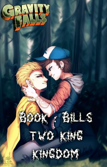 BillDip~ You're Mine: Book 2: Two King Kingdom