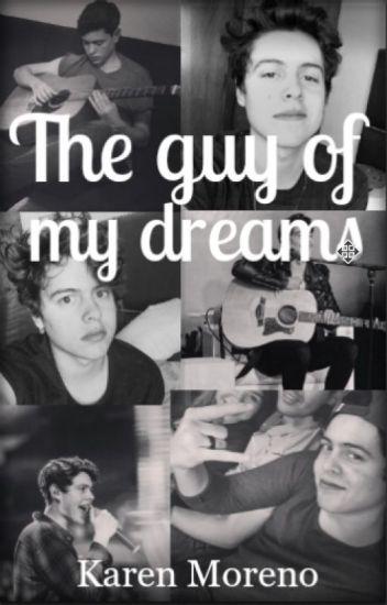 The guy of my dreams (El chico de mis sueños).