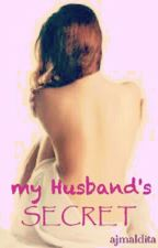 My Husband's Secret by ajmaldita