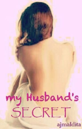 My Husband's Secret by ajmaldita