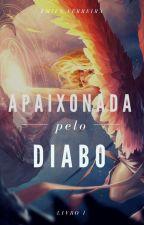 Apaixonada Pelo Diabo by Emyhasy