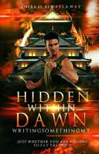 Hidden Within Dawn| The Collapsing World #1|  by writingsomethingmt