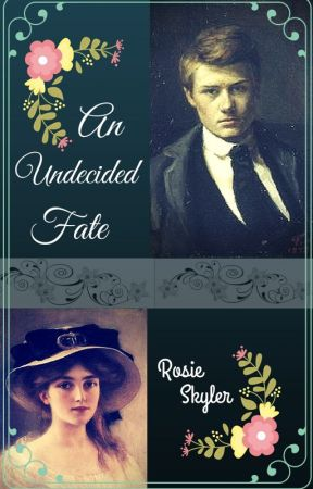 An Undecided Fate by RosieSkyler