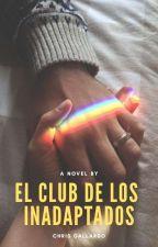 El club de los inadaptados. by imcalledcristobal