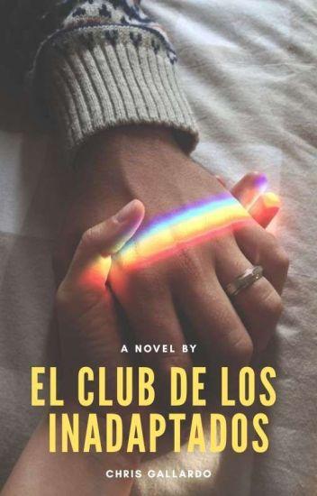 El club de los inadaptados.