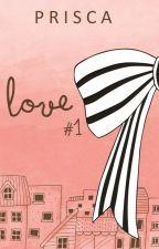 Love Theft #1 - Frea Rinata Series by priscaprimasari