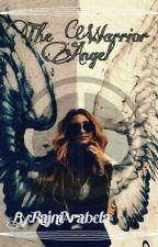 The Warrior Angel by RajniArabela