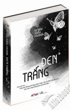 Đen Trắng - Triêu Tiểu Thành by YenTung21