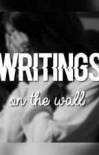 Writings on the Wall by lonleyblogs