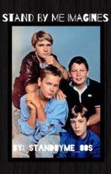 Stand by me imagines by standbyme_80s