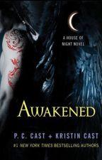 Awaken by DalaneyGutierrez