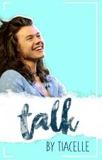 TALK • HARRY STYLES • by tiacelle