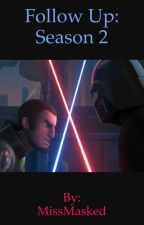 Star Wars rebels follow up : season 2 by LeniLockHart