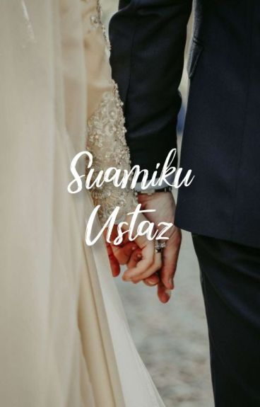 Suamiku Ustaz