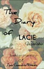 The Diary Of Lacie Veralskie by KhenChase