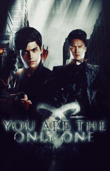 You Are The One And Only [Terminée]