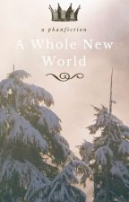 A Whole New World by CarlyanaC