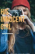 His Innocent Girl by gummybears020