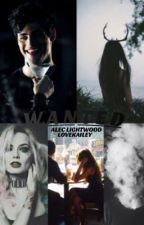wanted // Alec lightwood -on hold- by YaGirlHaiils