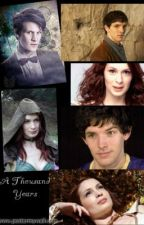 A Thousand Years (Doctor Who/Merlin AU) by superwhohobbitlocked