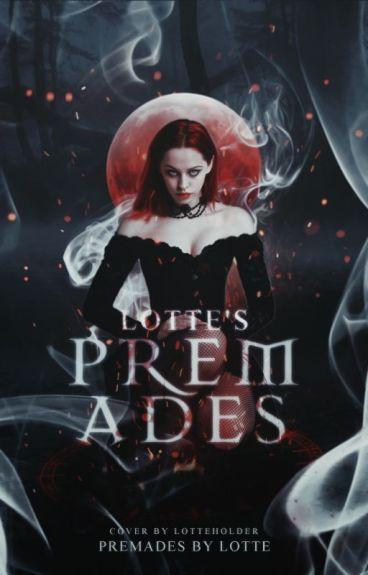 Lotte's Premades