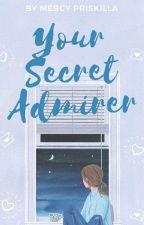 Your Secret Admirer by thegirleatcookies