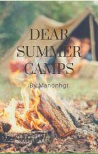 Dear Summer Camp by CommeUnSouffle