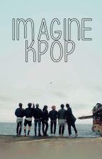 ☆ KPOP Imagines ☆ by Wangisback