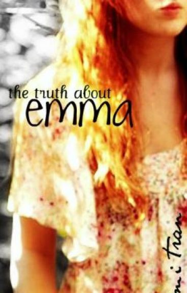 The Truth About Emma
