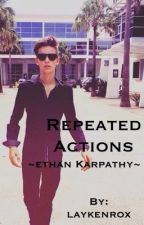 Repeated Actions (Ethan karpathy) sequel of 'Lovers or Haters?' by laykenrox
