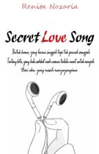 Secret Love Song [ON HOLD] by renitanozaria